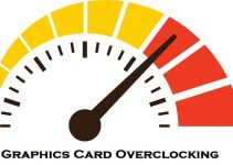 Quick Guide on Overclocking Graphics Card