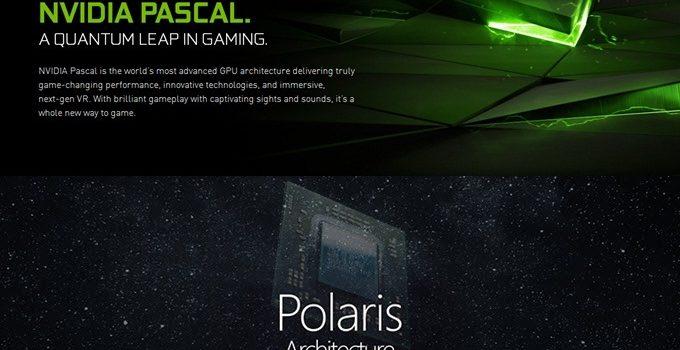 Nvidia Pascal vs AMD Polaris GPU Architecture Explained