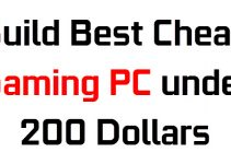 Build Best Cheap Gaming PC under 200 Dollars in 2021