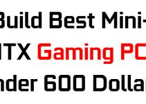 Build Mini ITX Gaming PC under $600 for 1080p Gaming