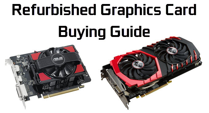 refurbished-graphics-card-guide