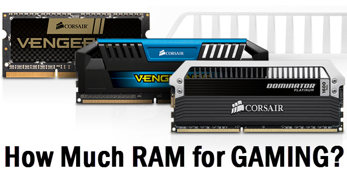 how-much-ram-for-gaming