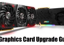 Graphics Card Upgrade Guide for Gaming for 2021