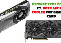 Blower Style vs Open Air Graphics Card Coolers Comparison