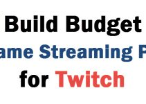 Build Budget Game Streaming PC for Twitch in 2021