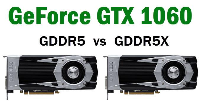 gtx-1060-gddr5-vs-gddr5x