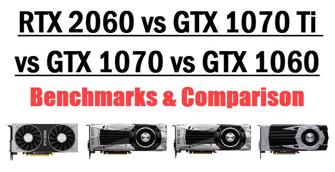 rtx-2060-vs-gtx-1070-ti-vs-gtx-1070-vs-gtx-1060