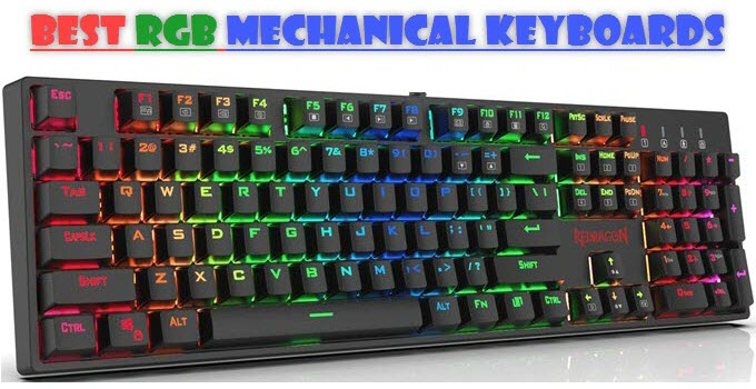 Best RGB Mechanical Keyboard for Gaming in 2021 [For All Budget]