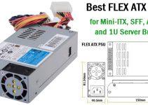 Best Flex ATX PSU for SFF PC, Mini-ITX Case & 1U Server Chassis