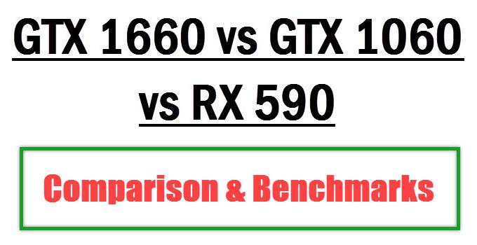 gtx-1660-vs-gtx-1060-vs-rx-590