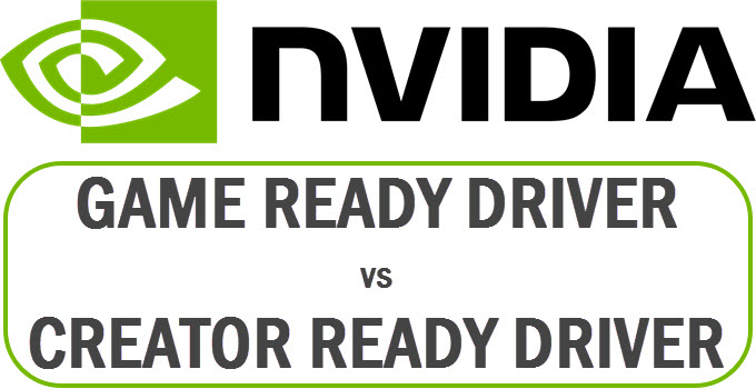 Nvidia Game Ready vs Creator Ready Driver Difference [GRD vs