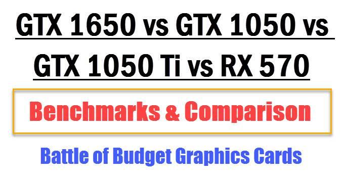gtx-1650-vs-gtx-1050-vs-gtx-1050-ti-vs-rx-570