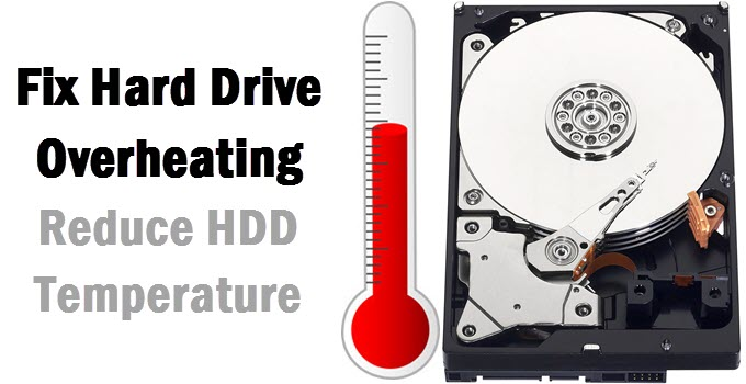 Fix Hard Drive Overheating for PC & Laptop [Lower HDD Temperature]