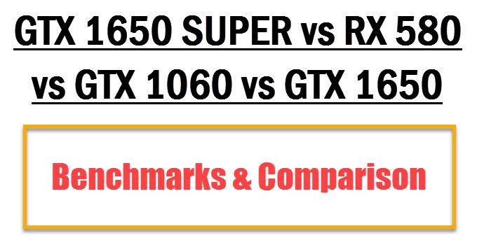 gtx-1650-super-vs-rx-580-vs-gtx-1060-vs-gtx-1650