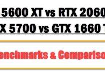 RX 5600 XT vs RTX 2060 vs GTX 1660 Ti vs RX 5700 Comparison