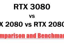 RTX 3080 vs RTX 2080 vs RTX 2080 Ti Comparison & Benchmarks
