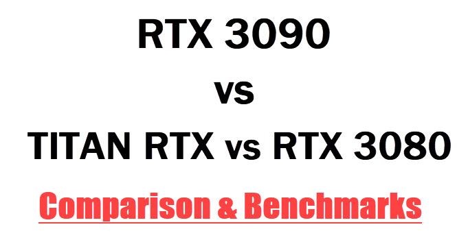 RTX-3090-vs-TITAN-RTX-vs-RTX-3080