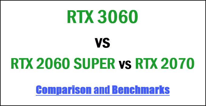 rtx-3060-vs-rtx-2060-super-vs-rtx-2070