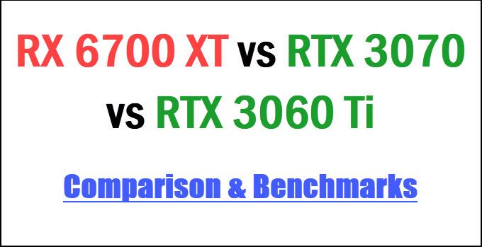 RX-6700-XT-vs-RTX-3070-vs-RTX-3060-Ti