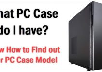 What PC Case do I have? [Know How to Identify PC Case Model]