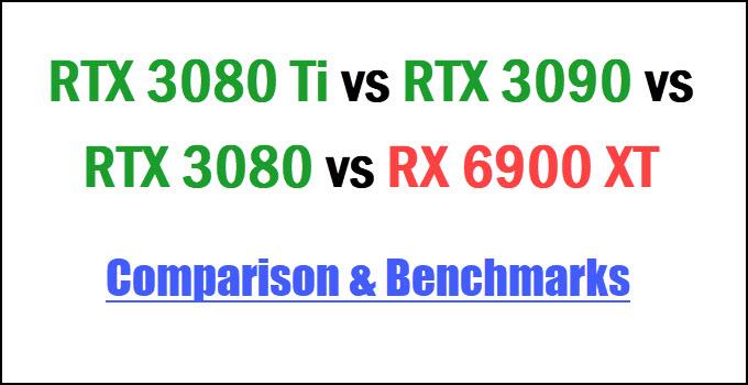 RTX-3080-Ti-vs-RTX-3080-vs-RTX-3090-vs-RX-6900-XT-Comparison