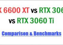 RX 6600 XT vs RTX 3060 vs RTX 3060 Ti Comparison & Benchmarks