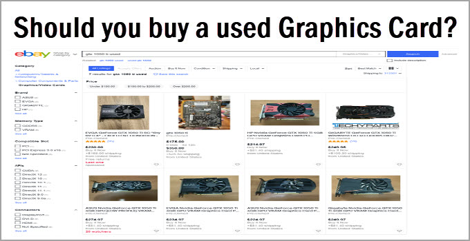 Should you Buy a Used Graphics Card for Gaming? [Answered]